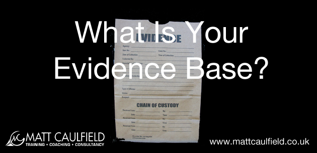 What Is Your Evidence